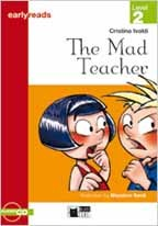 MAD TEACHER,THE WITH AUDIO CD - BLACK CAT EARLYREADS